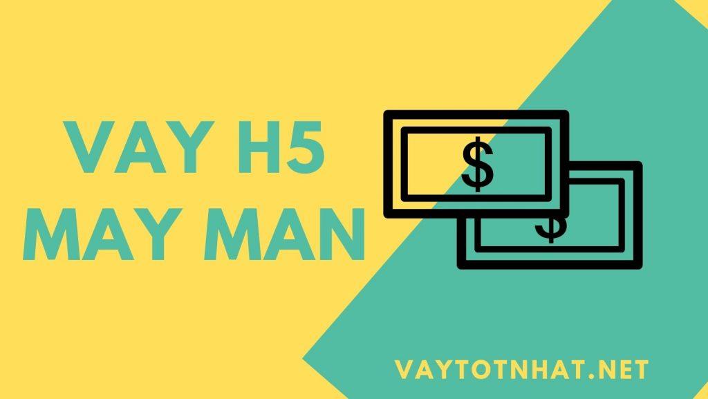 Vay Man May