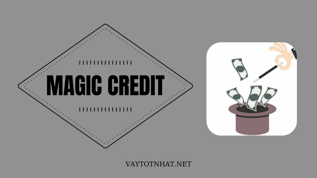 Magic Credit